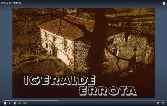 "Documental ""IGERALDE ERROTA"""